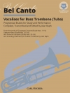 ベルカント(バストロンボーン)【Bel Canto Vocalises for Bass Trombone (Tuba)】