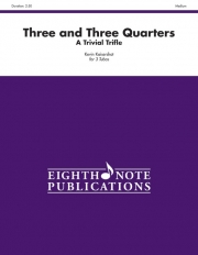 Three and Three Quarters(テューバ三重奏)【Three and Three Quarters】