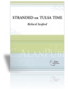 Stranded on Tulsa Time  (打楽器四重奏+ピアノ)【Stranded on Tulsa Time】