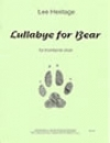 LULLABYE FOR BEAR  (トロンボーン五重奏)【LULLABYE FOR BEAR】