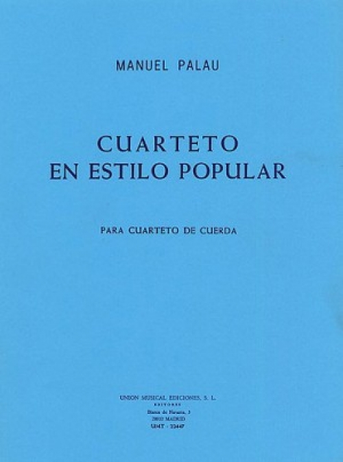 人気のある弦楽四重奏曲(マヌエル・パラウ)(弦楽四重奏)【Cuarteto ...
