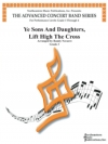 Ye Sons and Daughters, Lift High The Cross(ランディ・ナヴァレ)