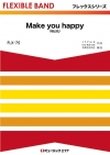Make you happy